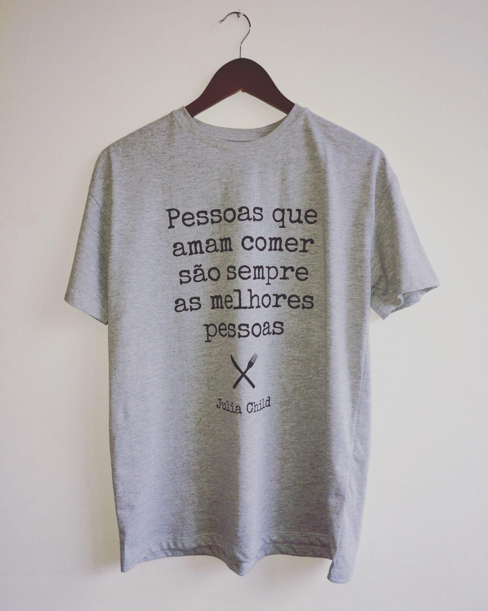 Camiseta Julia Child: Pessoas que amam comer são sempre as melhores pessoas