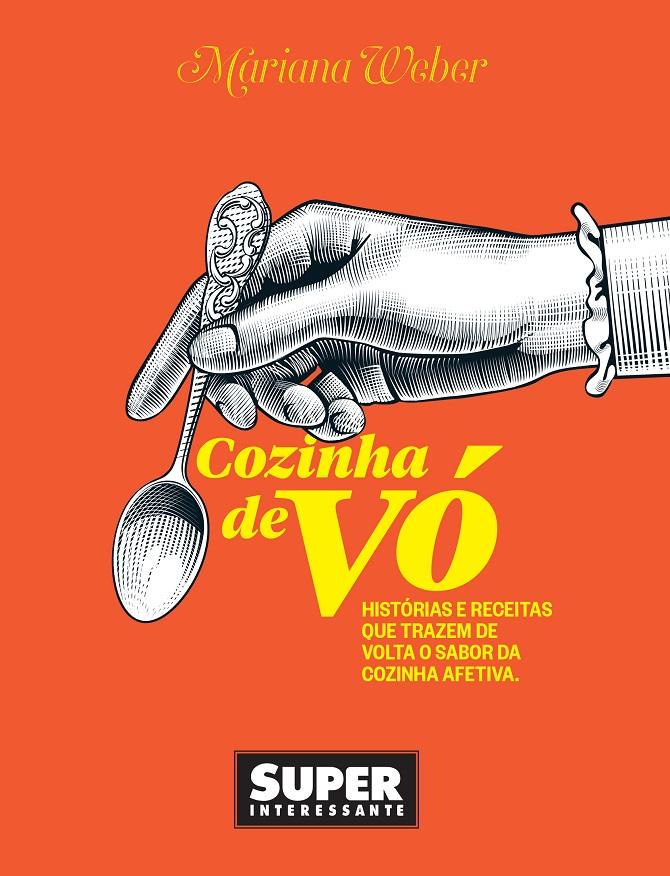 Livro Cozinha de Vó - Mariana Weber - Superinteressante